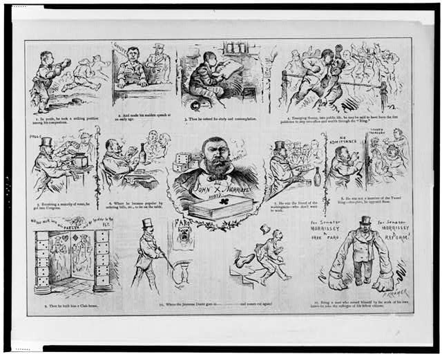 [Cartoon depicting scenes in the life of John Morrissey, showing him as a fighter, in jail, as a politician, etc.]
