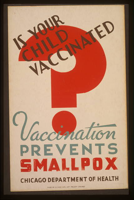 Is your child vaccinated Vaccination prevents smallpox - Chicago Department of Health.