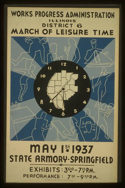 Works Progress Administration, Illinois, District 6--March of leisure time May 1st 1937, State Armory - Springfield.