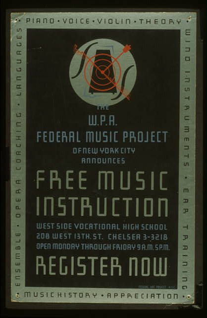 The W.P.A. Federal Music Project of New York City announces free music instruction - register now