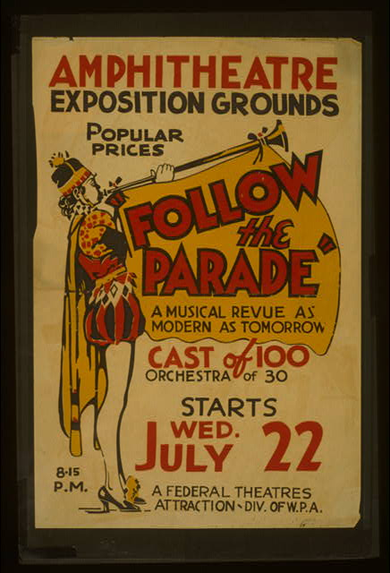 """Follow the parade"" [at the] Amphitheatre Exposition grounds A musical revue as modern as tomorrow."