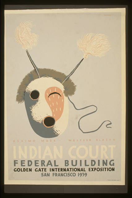Indian court, Federal Building, Golden Gate International Exposition, San Francisco, 1939 Eskimo mask, western Alaska/