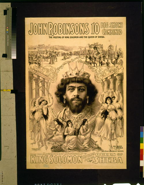John Robinson's 10 big shows combined--The meeting of King Solomon and the Queen of Sheba [...]