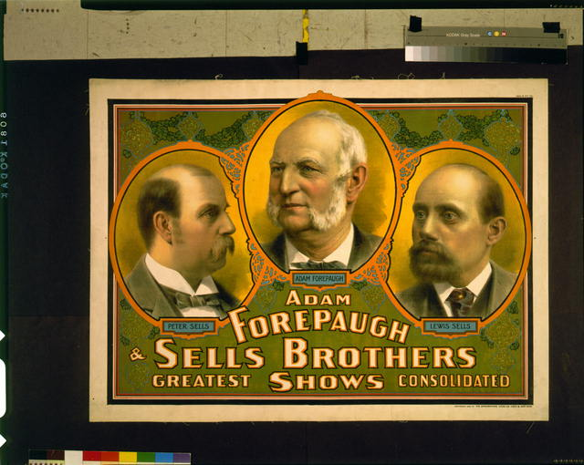 Adam Forepaugh & Sells Brothers great shows consolidated