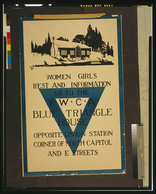 Women, girls - rest and information go to the YWCA blue triangle house opposite Union Station