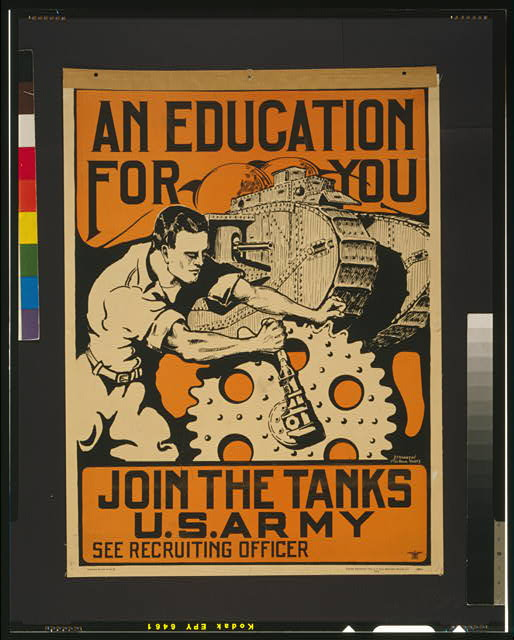 An education for you Join the tanks U.S. Army /