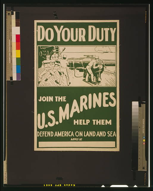 Do your duty - join the U.S. Marines Help them defend America on land and sea.