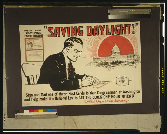 """Saving daylight!"" Sign and mail one of these post cards to your congressman at Washington and help make it a national law to set the clock one hour ahead."