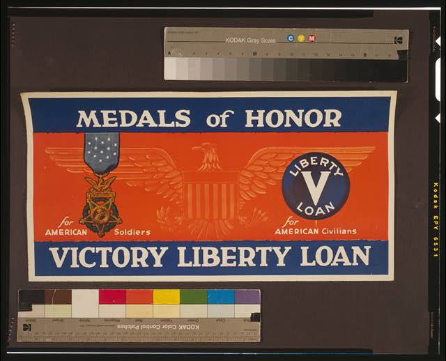 Medals of honor - Victory Liberty Loan For American soldiers - for American civilians.