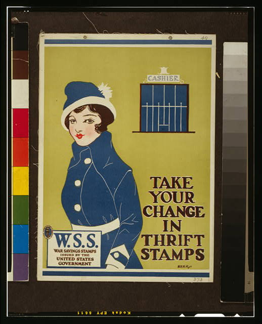 Take your change in Thrift Stamps W.S.S.--War Savings Stamps issued by the United States government /