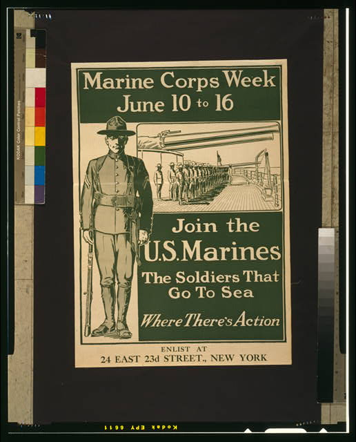 Marine Corps week June 10 to 16--Join the U.S. Marines The soldiers that go to sea--Where there's action.