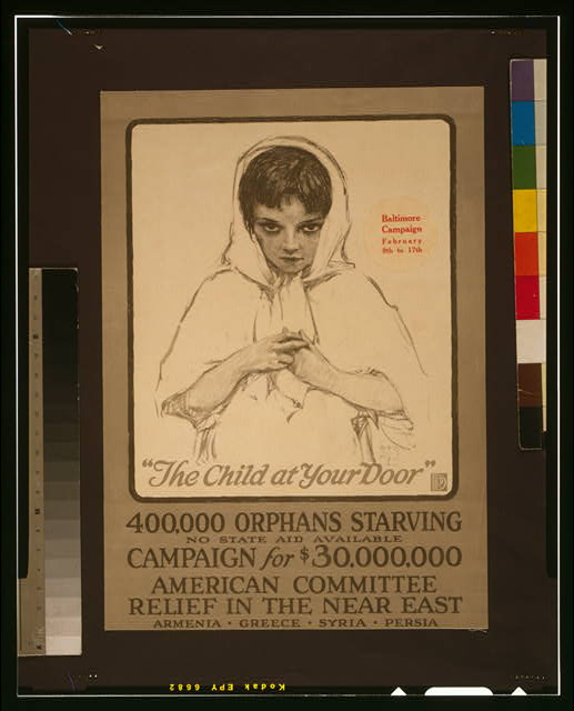 """The child at your door"" 400,000 orphans starving, no state aid available--Campaign for $30,000,000."