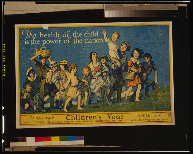 The health of the child is the power of the nation Children's year, April 1918 - April 1919 /