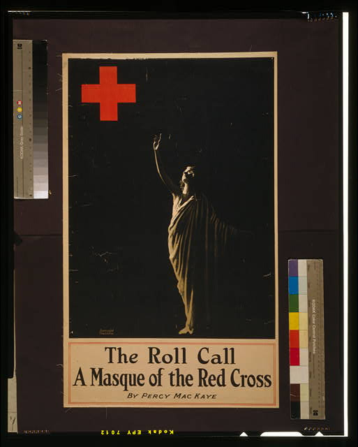 The roll call, a masque of the Red Cross, by Percy MacKaye