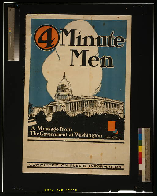 4 minute men, a message from the government at Washington Committee on Public Information /