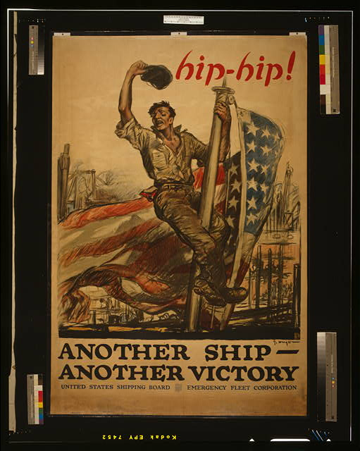 Hip-hip! Another ship - another victory United States Shipping Board, Emergency Fleet Corporation /