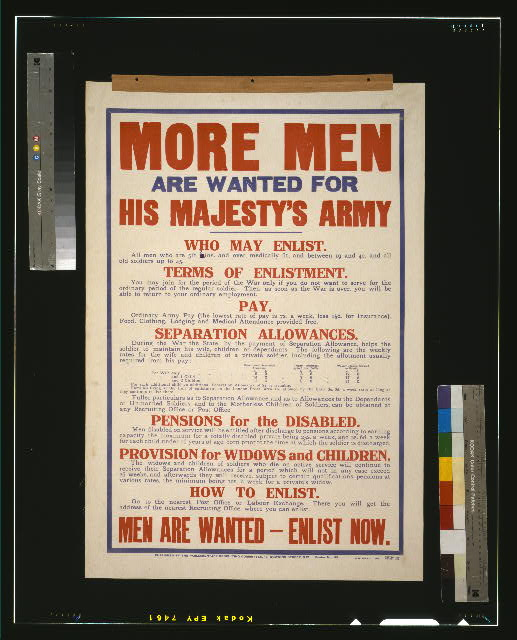 More men are wanted for his majesty's army. [...] Men are wanted - enlist now