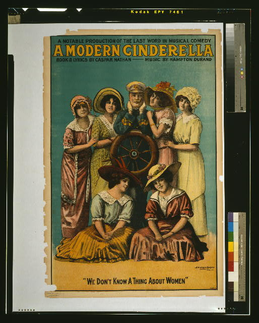 A modern Cinderella a notable production of the last word in musical comedy : book & lyrics by Caspar Nathan, music by Hampton Durand.