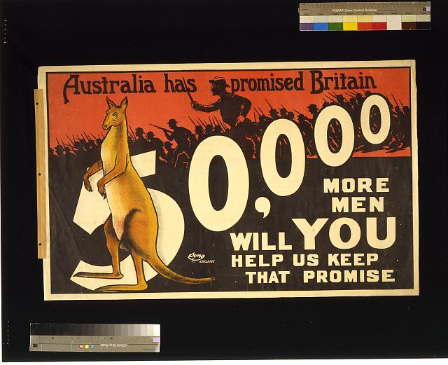 Australia has promised Britain 50,000 more men; will you help us keep that promise