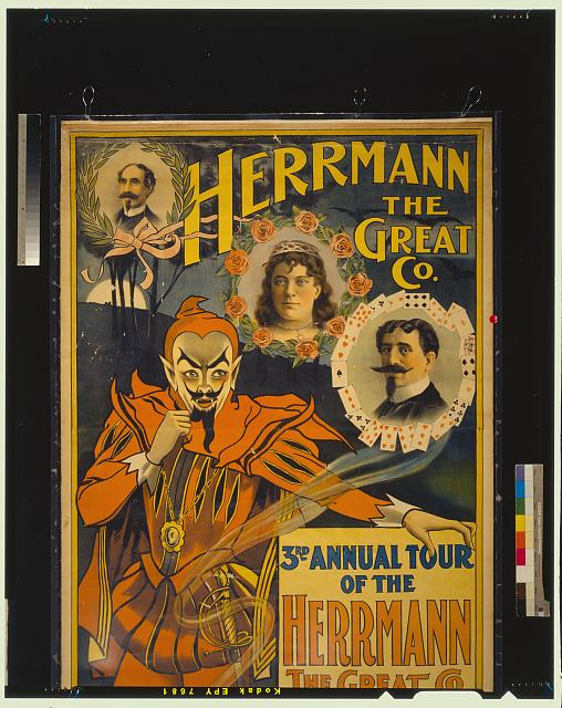 Herrmann the Great Co. 3rd annual tour of the Herrmann the Great Co. : the premier magical entertainment of the world : headed by Leon and Adelaide Herrmann in new startling sensations and illusions, eclipsing anything ever attempted in the world of magic.