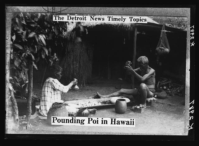 The Detroit news timely topics.  Pounding poi in Hawaii