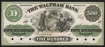 [The Waltham Bank five hundred dollar private bank note proof]