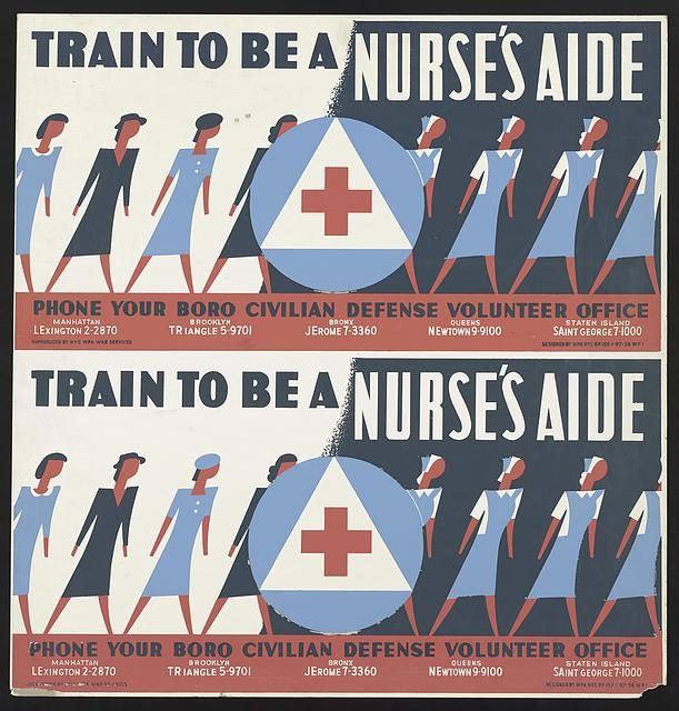 Train to be a nurse's aide Phone your boro Civilian Defense Volunteer Office.