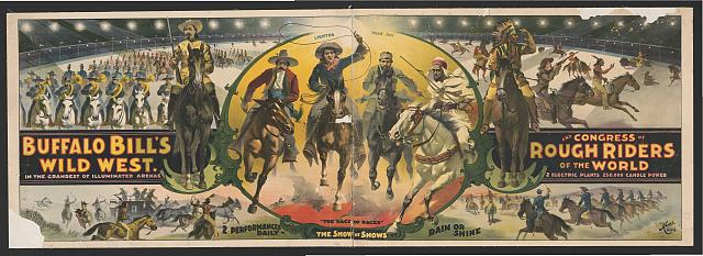 Buffalo Bill's Wild West and Congress of Rough Riders of the World In the grandest of illuminated arenas, 2 electric plants, 250,000 candle power.