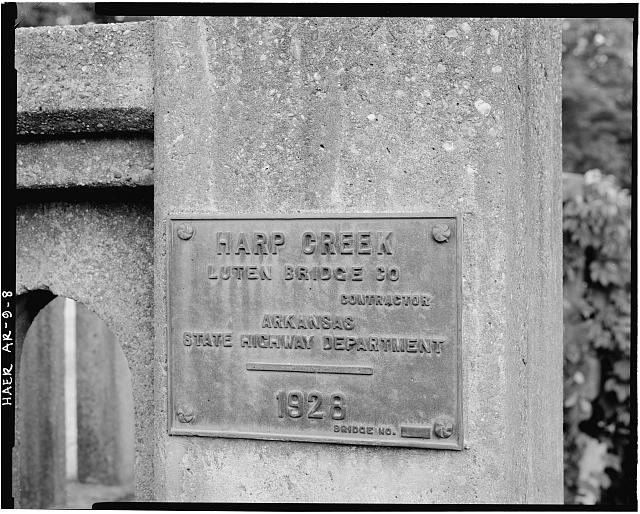 8.  DETAIL VIEW OF DATEPLATE WHICH READS 'HARP CREEK, LUTEN BRIDGE CO., CONTRACTOR, ARKANSAS STATE HIGHWAY DEPARTMENT, 1928' - Harp Creek Bridge, Spans Harp Creek at State Highway 7, Harrison, Boone County, AR