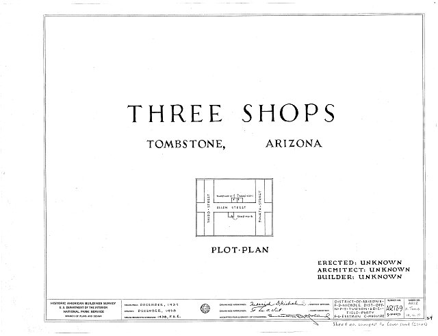 HABS ARIZ,2-TOMB,17- (sheet 0 of 1) - Shop No. 3, Tombstone, Cochise County, AZ