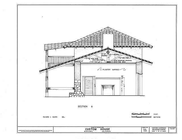 HABS CAL,27-MONT,14- (sheet 7 of 10) - Custom House, Custom House Plaza, Monterey, Monterey County, CA