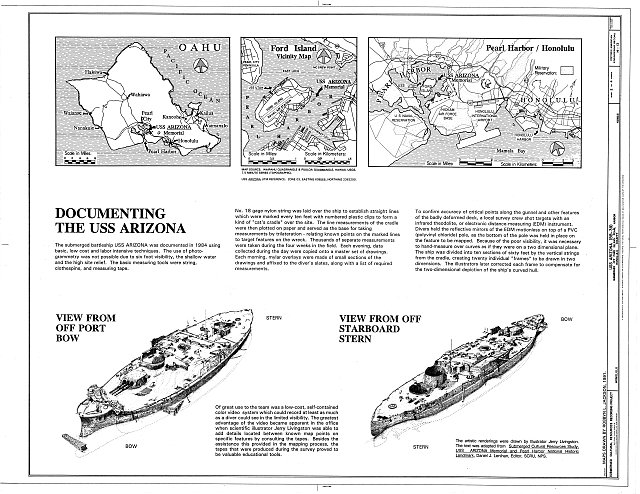 2. Documenting the USS Arizona, View from Off Port Bow, View from Starboard Stern; Location Maps - USS Arizona, Submerged off Ford Island, Pearl Harbor, Honolulu, Honolulu County, HI