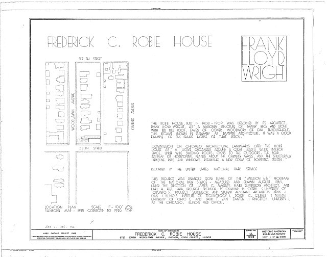 HABS ILL,16-CHIG,33- (sheet 1 of 14) - Frederick C. Robie House, 5757 Woodlawn Avenue, Chicago, Cook County, IL
