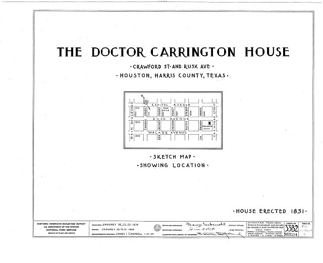 HABS TEX,101-HOUT,2- (sheet 0 of 4) - Dr. Carrington House, Crawford Street & Rusk Avenue, Houston, Harris County, TX