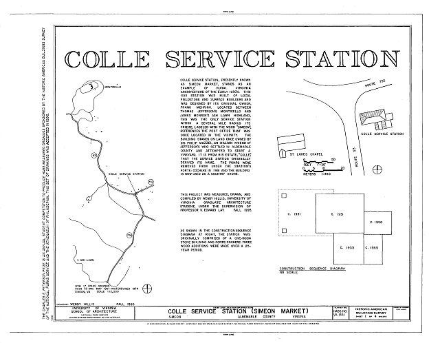 Location map, site plan, construction sequence diagram, statement of significance - Colle Service Station, State Routes 732 & 53, Simeon, Albemarle County, VA