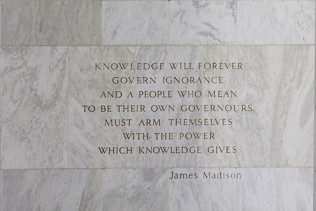 "[Exterior view. Detail at main entrance. Quotation from James Madison, beginning ""Knowledge will forever govern ignorance ...."" Library of Congress James Madison Building, Washington, D.C.]"