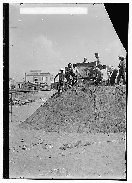 Jewish colonies and settlements. Tel Aviv. Levelling the ground