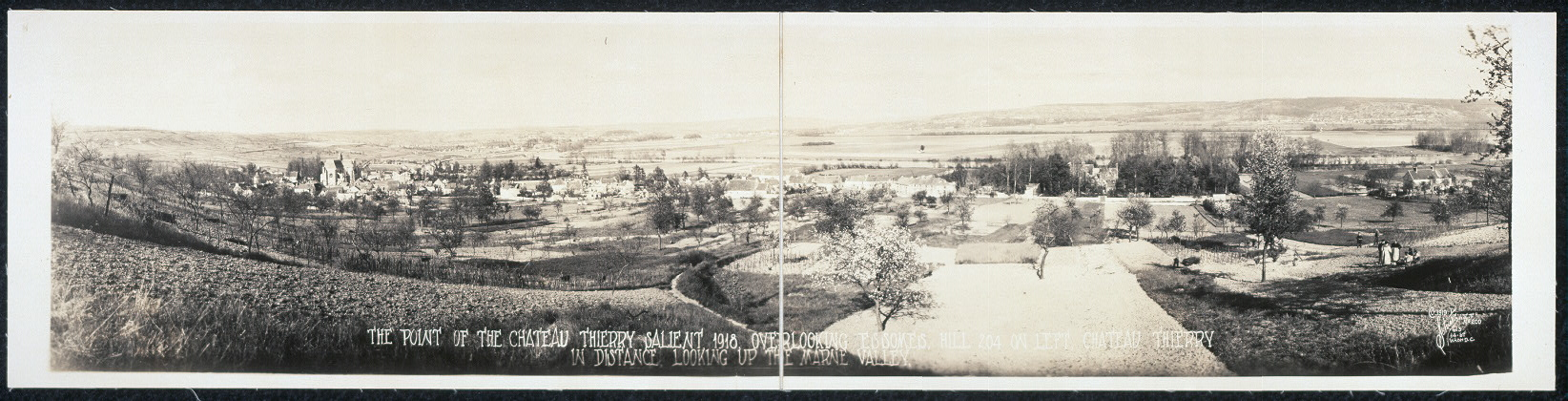 The point of the Chateau Thierry Salient, 1918; overlooking Essomes [sic], Hill 204 on left, Chateau Thierry in distance, looking up the Marne Valley