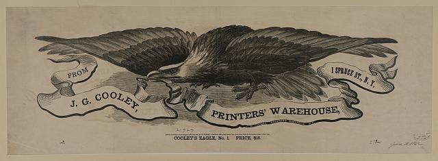 Cooley's eagle, no. 1. Price, $15