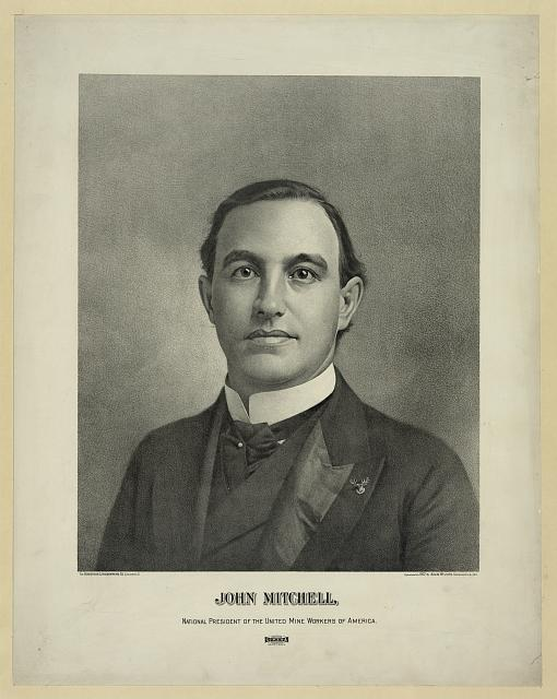 John Mitchell, national president of the United Mine Workers of America