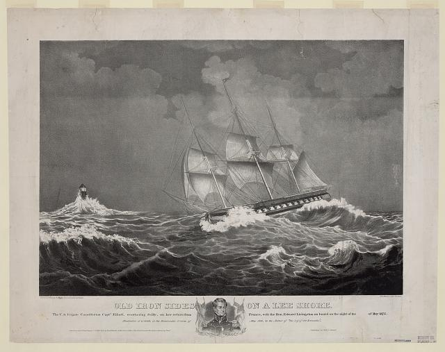 Old Iron Sides on a lee shore The U.S. Frigate Constitution Captn. Elliott, weathering Scilly, on her return from France, with the Hon. Edward Livingston on board on the night of the [Eleventh] of May 1835 /