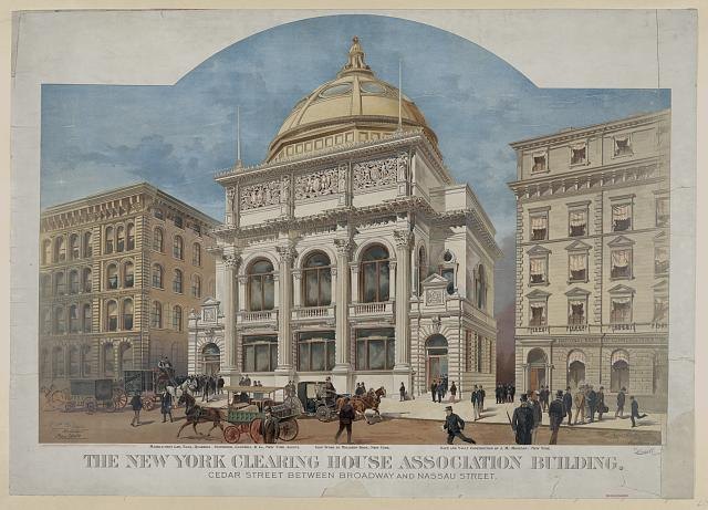 The New York Clearing House Association building. Cedar Street between Broadway and Nassau Street