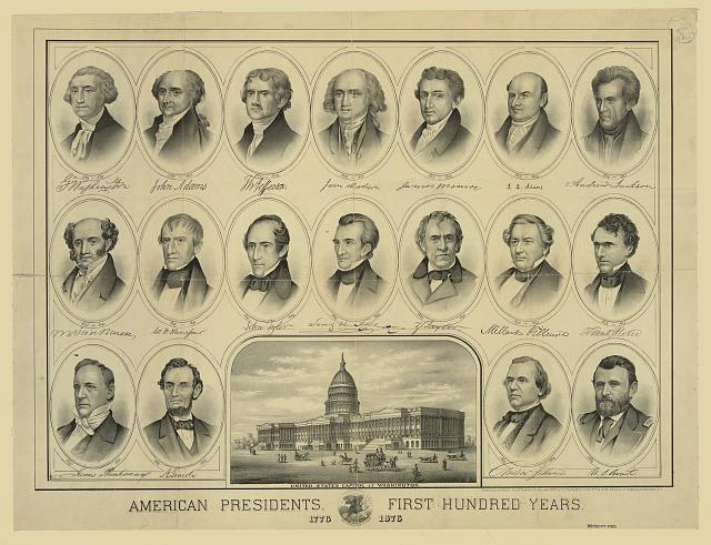 American presidents - first hundred years - 1776 1876