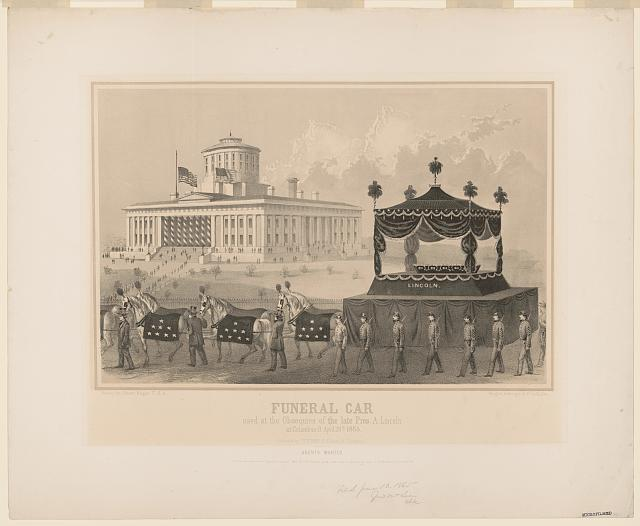Funeral car used at the Obsequies of the late Pres. A. Lincoln at Columbus, O., April 29th 1865