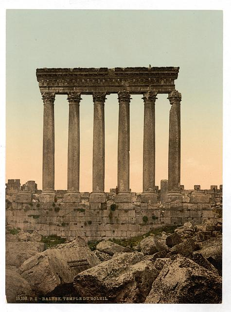 [Temple of the Sun, front view, Baalbek, Holy Land, (i.e., Ba'labakk, Lebanon)]