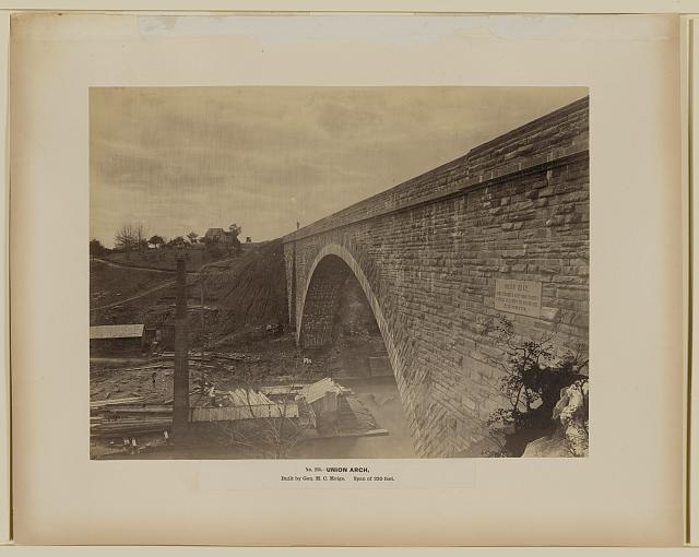 Union Arch, built by Gen. M.C. Meigs, span of 220 feet