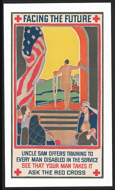 Facing the future Uncle Sam offers training to every man disabled in the service--See that your man takes it--Ask the Red Cross /