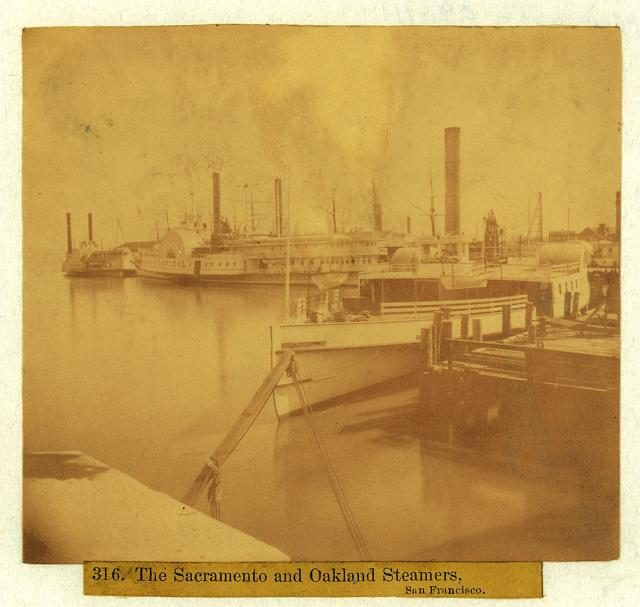 The SACRAMENTO and OAKLAND steamers, San Francisco