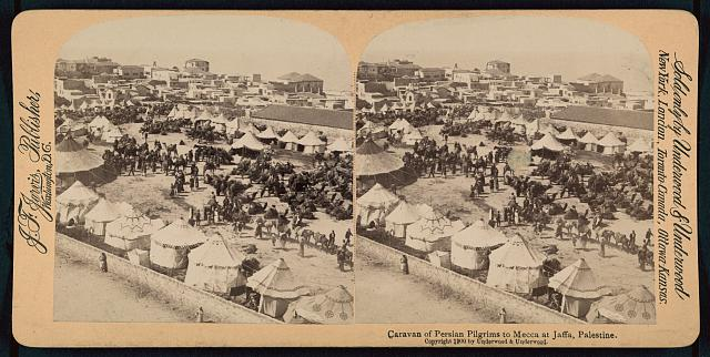 Caravan of Persian pilgrims to Mecca at Jaffa, Palestine