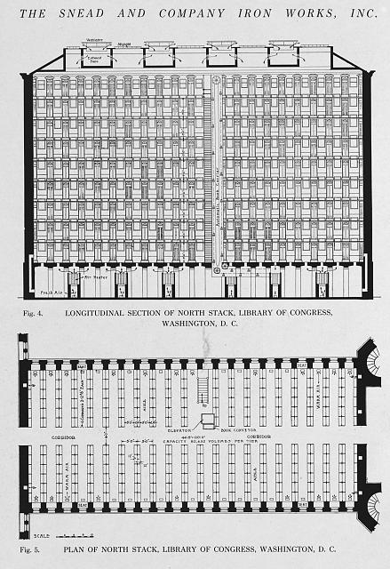 Longitudinal section of north stack, Library of Congress, Washington, D.C. (fig. 4) ; Plan of north stack, Library of Congress, Washington, D.C. (fig. 5)